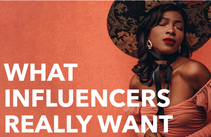 What Influencers Really Want Reserach