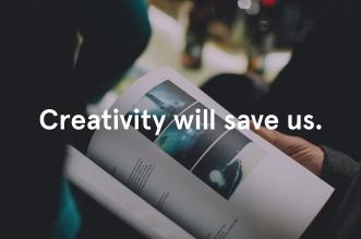 creativitywillsaveus